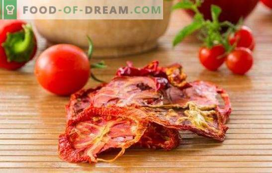 Како да се подготват сушени домати: сите начини. Интересни рецепти со сушени домати